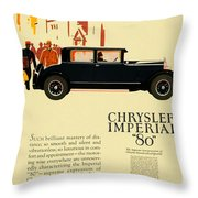 1927 - Chrysler Imperial Model 80 Automobile Advertisement - Color Throw Pillow
