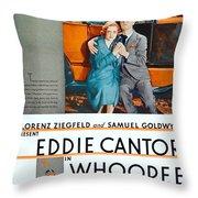 1930 - Whoopee - Movie Poster - Eddie Cantor - Florenz Ziegfield - Samuel Goldwyn - Color Throw Pillow