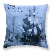Blame It On The Rum Schooner Throw Pillow