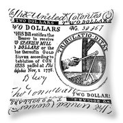 Continental Banknote, 1776 Throw Pillow