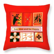 Live Love And Be Happy Throw Pillow