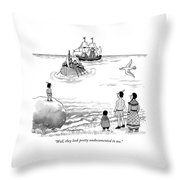 Well, They Look Pretty Undocumented To Me Throw Pillow