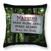 Warning Sign Throw Pillow
