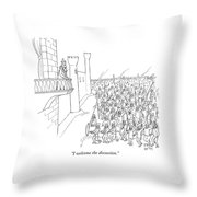 I Welcome The Discussion Throw Pillow