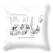 O.k., Who Else Is Writing A Book? Throw Pillow