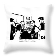 Sorry. I Think I Just Pressed 'shuffle.' Throw Pillow