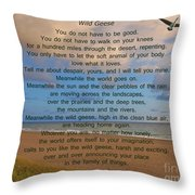 40- Wild Geese Mary Oliver Throw Pillow