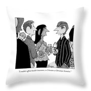 I Couldn't Afford Health Insurance Throw Pillow