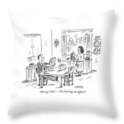 Oh My God  -  I'm Having An Affair! Throw Pillow
