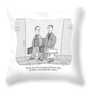 If They Don't Like Our Proposal I'll Show Throw Pillow