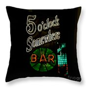 5 O'clock Somewhere Bar Throw Pillow
