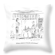 I'll Have Whatever Is Hot Throw Pillow