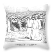 I Still Enjoy Running My Winery Throw Pillow