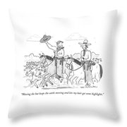 Waving The Hat Keeps The Cattle Moving And Lets Throw Pillow