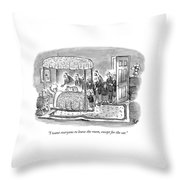 I Want Everyone To Leave The Room Throw Pillow
