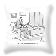And You're Certain These Are Accidents? Throw Pillow
