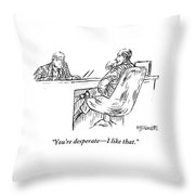 A Businessman Interviewing Another Throw Pillow
