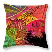 A Cat's Life Throw Pillow
