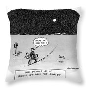 The Downside Of Riding Off Into The Sunset Throw Pillow