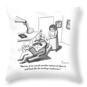 A Dentist Looks Into His Patient's Mouth Throw Pillow