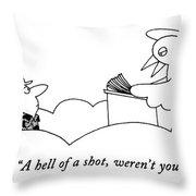A Hell Of A Shot Throw Pillow