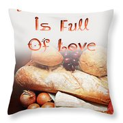 A Kitchen Is Full Of Love 15 Throw Pillow