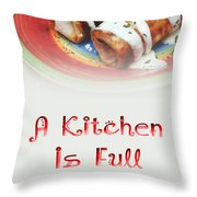 A Kitchen Is Full Of Love 2 Throw Pillow
