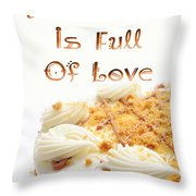 A Kitchen Is Full Of Love 8 Throw Pillow