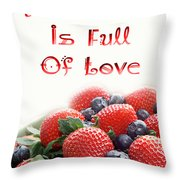 A Kitchen Is Full Of Love 9 Throw Pillow