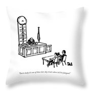 A Lawyer Says To Her Client Throw Pillow