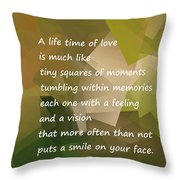 A Life Time Of Love Throw Pillow