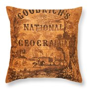 A National Geography For Schools With A Globe Map On A New Plan New York Huntington And Savage 1845 Throw Pillow