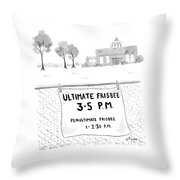A Sign On A Fence Reads: Ultimate Frisbee 3-5 Pm Throw Pillow