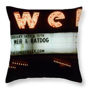 A Valentines Weekend With Ratdog  Tower Theater Marquis Throw Pillow