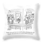 A World Without Letterman Throw Pillow