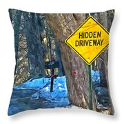 A Yellow Diamond Sign With The Words Hidden Driveway On The Side  Throw Pillow