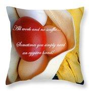 All Work No Souffle - Phrase Throw Pillow
