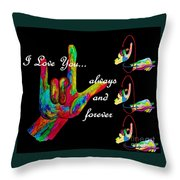 I Love You Always And Forever Throw Pillow