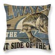 Always Cast Sign Throw Pillow