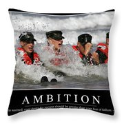 Ambition Inspirational Quote Throw Pillow