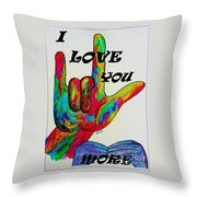 American Sign Language I Love You More Throw Pillow by Eloise Schneider