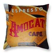 Amocat Cafe Throw Pillow