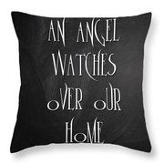 An Angel Watches Over Our Home Throw Pillow