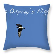 An Ospreys Flight Throw Pillow