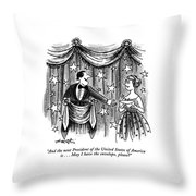 And The Next President Of The United States Throw Pillow