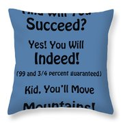 And Will You Succeed - Dr Seuss - Blue Throw Pillow