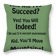 And Will You Succeed - Dr Seuss - Sage Green Throw Pillow