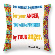 Anger Buddha Wisdom Quote Buddhism   Background Designs  And Color Tones N Color Shades Available Fo Throw Pillow