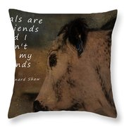 Animals Are My Friends Throw Pillow