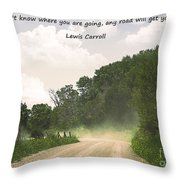 Any Road Will Get You There Throw Pillow